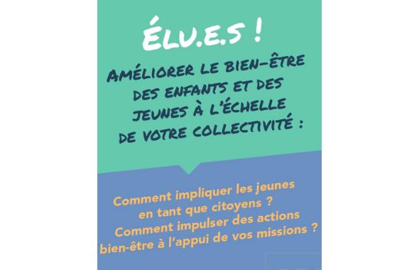 Élu.e.s : Comment améliorer le bien-être des enfants et des jeunes à l'échelle de votre collectivité ?
